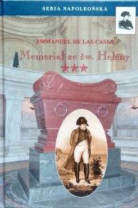 Emmanuel de Las Cases • Memoriał ze św. Heleny. Tom III