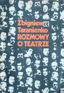 Zbigniew Taranienko • Rozmowy o teatrze