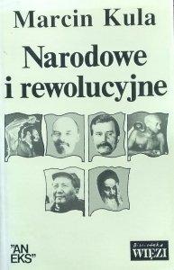 Marcin Kula • Narodowe i rewolucyjne