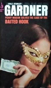 Erle Stanley Gardner • The Case of the Baited Hook