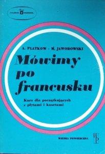 Antoni Platkow, Mieczysław Jaworowski • Mówimy po francusku