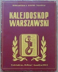Kalejdoskop warszawski • Biblioteka Ziemi Naszej [1945]