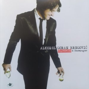 Goran Bregović • Alkohol • CD