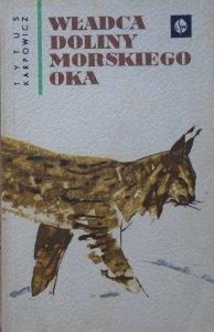 Tytus Karpowicz • Władca doliny Morskiego Oka