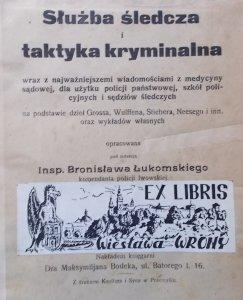 insp. Bronisław Łukomski • Służba śledcza i taktyka kryminalna