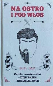 Rafał Janta • Na ostro i pod włos