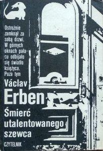 Václav Erben • Śmierć utalentowanego szewca