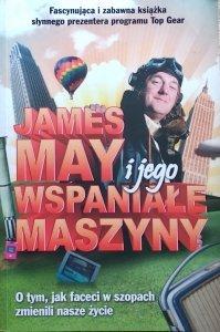James May • James May i jego wspaniałe maszyny