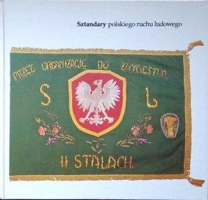 Józef Czajkowski • Sztandary polskiego ruchu ludowego