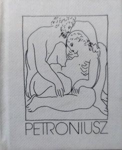 Petroniusz • Pieśni miłosne [Pablo Picasso]