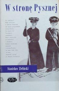 Stanisław Zieliński • W stronę Pysznej