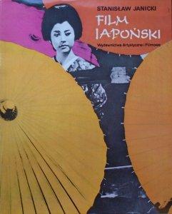 Stanisław Janicki • Film japoński. Fakty, dzieła, twórcy