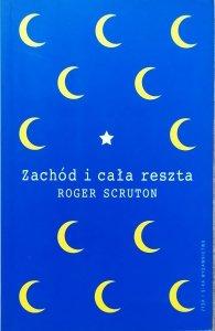 Roger Scruton • Zachód i cała reszta