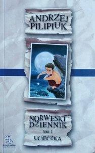 Andrzej Pilipiuk • Norweski dziennik. Ucieczka