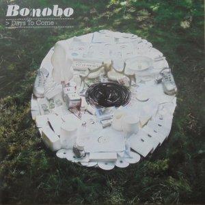 Bonobo • Days To Come • 2CD
