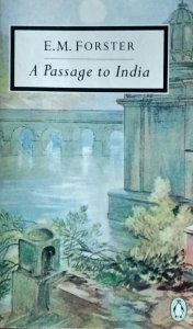 EM Forster • A Passage to India