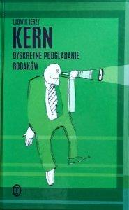 Ludwik Jerzy Kern • Dyskretne podglądanie rodaków