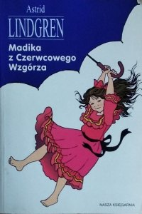 Astrid Lindgren • Madika z Czerwcowego Wzgórza