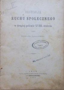 Bolesław Limanowski • Historia ruchu społecznego w drugiej połowie XVIII stulecia [1888]