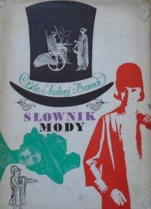 Ela i Andrzej Banach • Słownik mody