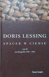 Doris Lessing • Spacer w cieniu. Autobiografia tom II 1949-1962