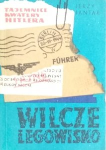 Jerzy Jantar • Wilcze legowisko