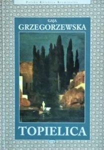 Gaja Grzegorzewska • Topielica