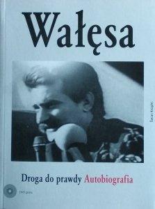 Lech Wałęsa • Droga do prawdy. Autobiografia