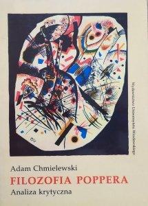 Adam Chmielewski • Filozofia Poppera. Analiza krytyczna