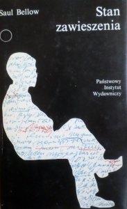 Saul Bellow • Stan zawieszenia [Nobel 1976]