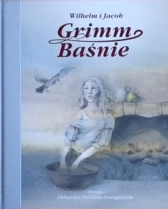 Grimm Jacob Grimm, Wilhelm Grimm • Baśnie