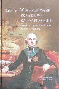 Rafał Lis • W poszukiwaniu prawdziwej Rzeczypospolitej