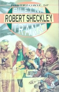 Robert Sheckley • Bilet na Tranai