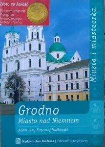 Adam Liss, Krzysztof Maćkowski • Grodno. Miasto nad Niemnem