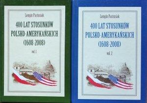 Longin Pastusiak • 400 Lat stosunków Polsko-Amerykańskich (1608-2008)