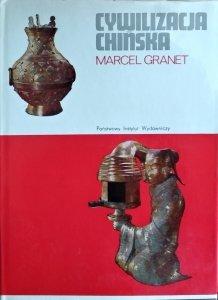 Marcel Granet • Cywilizacja chińska