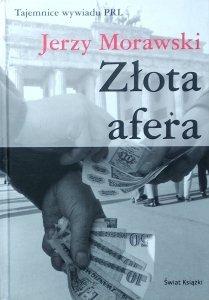 Jerzy Morawski • Złota afera
