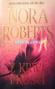 Nora Roberts • Z krwi i kości