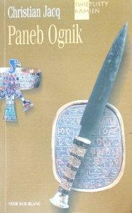 Christian Jacq • Paneb Ognik