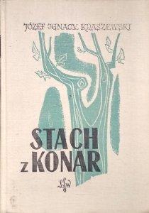 Józef Ignacy Kraszewski • Stach z Konar