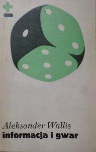 Aleksander Wallis • Informacja i gwar. O miejskim centrum
