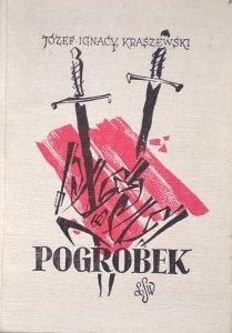 Józef Ignacy Kraszewski • Pogrobek