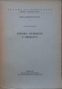 Piotr Gołąb • Gwara Schodni i okolicy