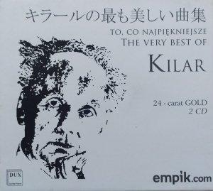 Wojciech Kilar • To, co najpiękniejsze • 2CD