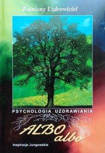 Albo Albo 3-4/1997. Problemy psychologii i kultury • Zraniony Uzdrowiciel [Jung]