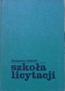 Władysław Izdebski • Szkoła licytacji [brydż]