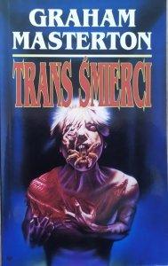 Graham Masterton • Trans śmierci