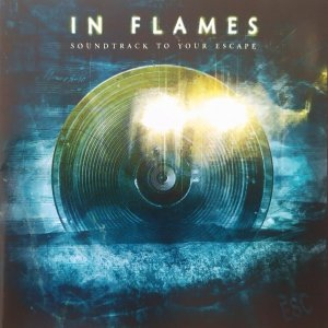 In Flames • Soundtrack to Your Escape • CD