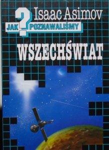 Isaac Asimov • Jak poznawaliśmy wszechświat?