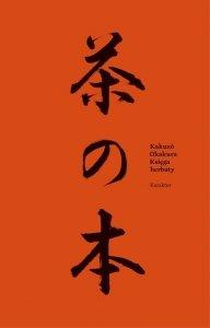 Okakura Kakuzo • Księga herbaty